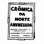 CRÔNICA DA MORTE ANUNCIADA