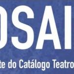 2º MOSAICO: MOSTRA ARTÍSTICA INDEPENDENTE DO CATÁLOGO TEATRO POR QUE NÃO?