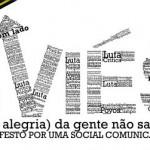 MANIFESTO POR UMA SOCIAL COMUNICAÇÃO